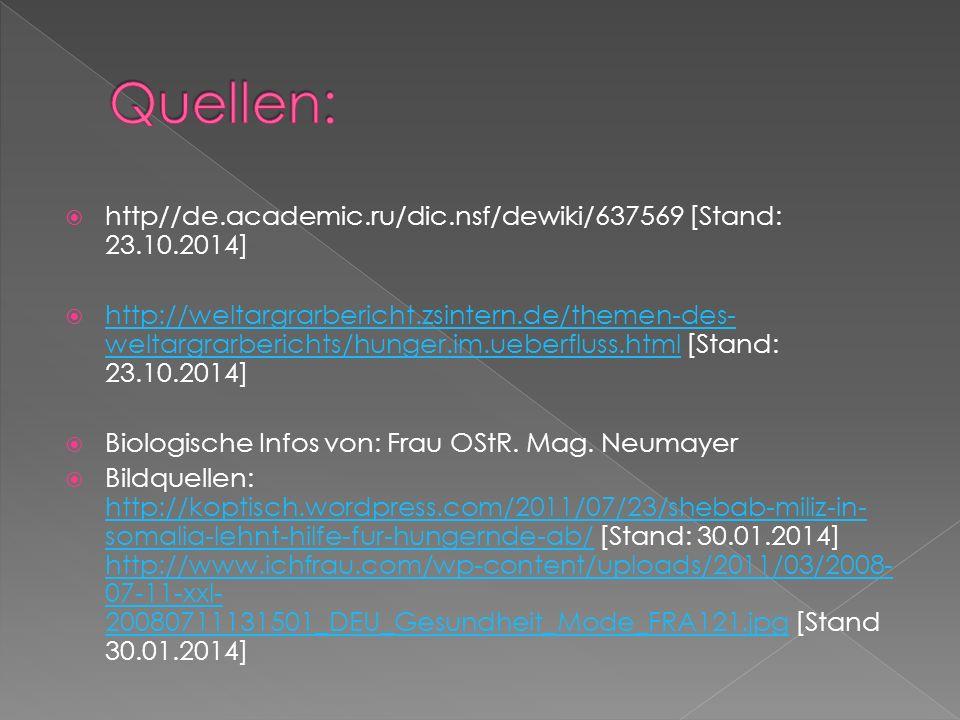 Quellen: http//de.academic.ru/dic.nsf/dewiki/637569 [Stand: 23.10.2014]
